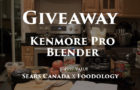 [Giveaway] Kenmore Pro Blender by Sears Canada