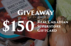 Giveaway: $150 Gift Card to Superstore for Heathy Eating